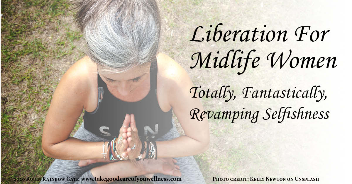 Liberation for Midlife Women Revamping Selfishness title